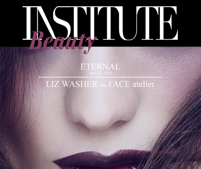 LIZ WASHER for FACE atelier l Institute Beauty